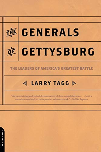 9780306812422: The Generals of Gettysburg: The Leaders of America's Greatest Battle