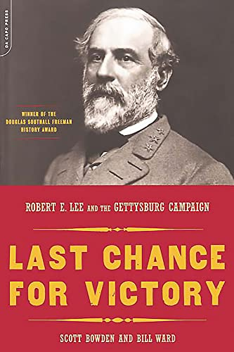 9780306812613: Last Chance For Victory: Robert E. Lee And The Gettysburg Campaign