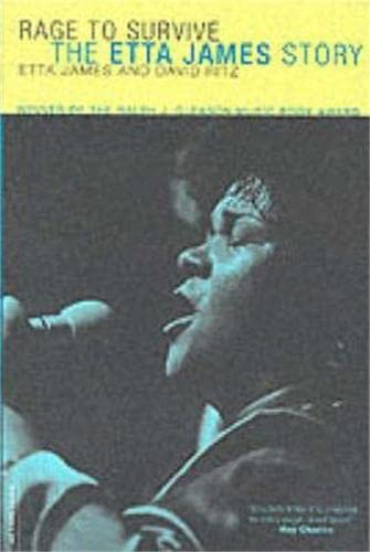 9780306812620: Rage To Survive: The Etta James Story
