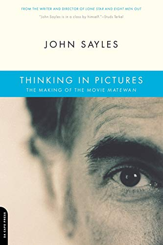9780306812668: Thinking In Pictures: The Making Of The Movie Matewan