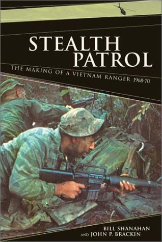 9780306812736: Stealth Patrol: The Making of a Vietnam Ranger, 1968-70