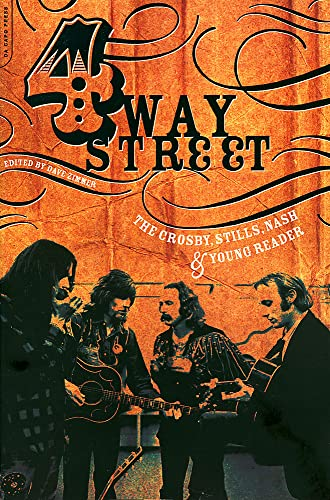 9780306812774: Four Way Street: The Crosby, Stills, Nash & Young Reader: The Crosby, Stills, Nash and Young Reader