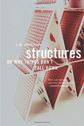 9780306812835: Structures: Or Why Things Don't Fall Down