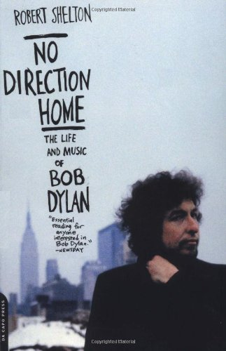 9780306812873: No Direction Home: The Life and Music of Bob Dylan