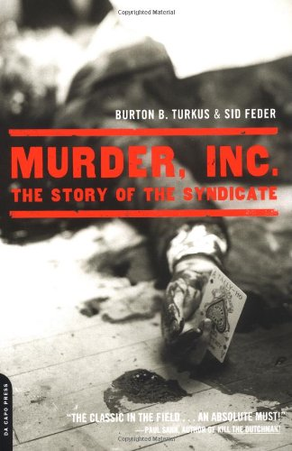 9780306812880: Murder, Inc.: The Story of