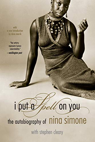 9780306813276: I Put A Spell On You: The Autobiography Of Nina Simone