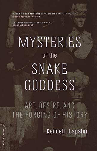 9780306813283: Mysteries Of The Snake Goddess: Art, Desire, And The Forging Of History