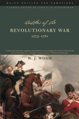 9780306813290: Battles Of The Revolutionary War: 1775-1781 (Major Battles and Campaigns Series)