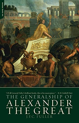 9780306813306: The Generalship Of Alexander The Great