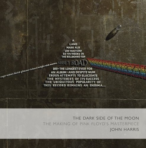 """9780306813429: """"The Dark Side of the Moon"""": The Making of the """"Pink Floyd"""" Masterpiece"""
