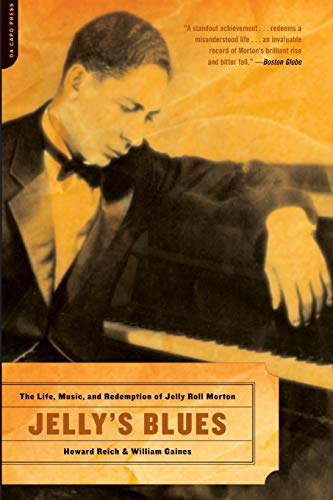 9780306813504: Jelly's Blues: The Life, Music, and Redemption of Jelly Roll Morton