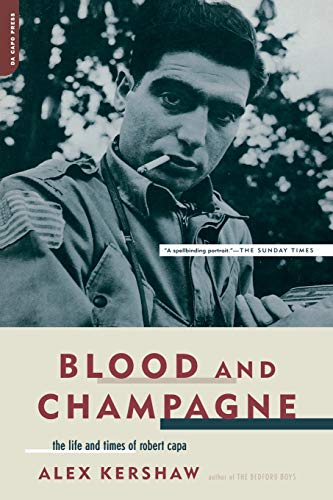 9780306813566: Blood And Champagne: The Life And Times Of Robert Capa