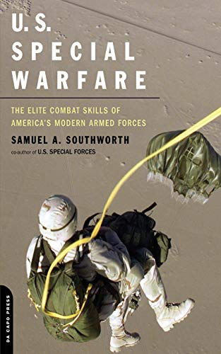 9780306813573: U.S. Special Warfare: The Elite Combat Skills Of America's Modern Armed Forces