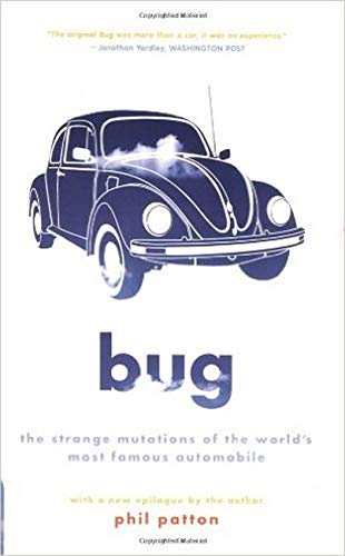 9780306813597: Bug: The Strange Mutations Of The World's Most Famous Automobile