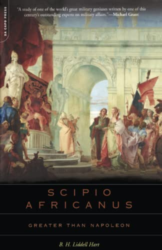 9780306813634: Scipio Africanus: Greater Than Napoleon