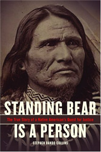 9780306813702: Standing Bear Is A Person: The True Story Of A Native American's Quest For Justice