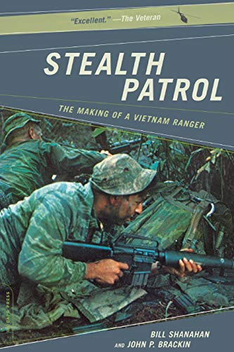 9780306813856: Stealth Patrol: The Making Of A Vietnam Ranger