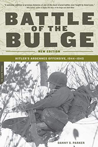 9780306813917: Battle of the Bulge: Hitler's Ardennes Offensive, 1944-1945