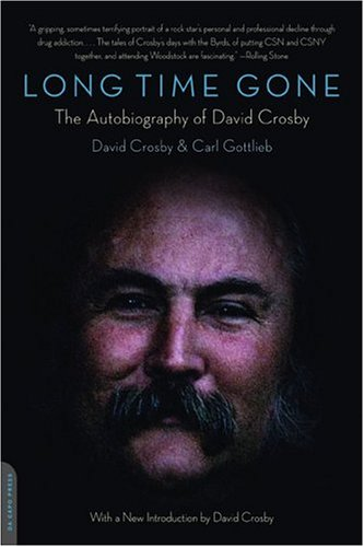 9780306814068: Long Time Gone: The Autobiography of David Crosby