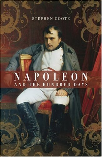 9780306814082: Napoleon and the Hundred Days