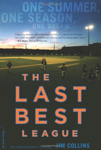 The Last Best League: One Summer, One: Collins, Jim