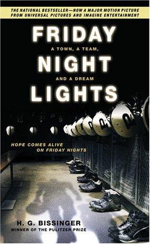 9780306814259: Friday Night Lights: A Town, A Team, A Dream