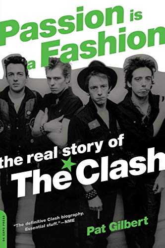 9780306814341: Passion Is a Fashion: The Real Story of the Clash