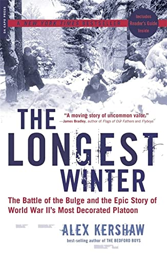 9780306814402: The Longest Winter: The Battle of the Bulge and the Epic Story of WWII's Most Decorated Platoon