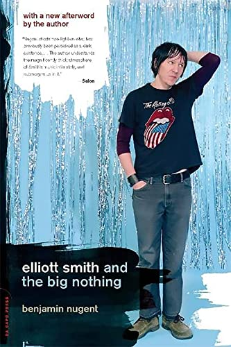 9780306814471: Elliott Smith and the Big Nothing