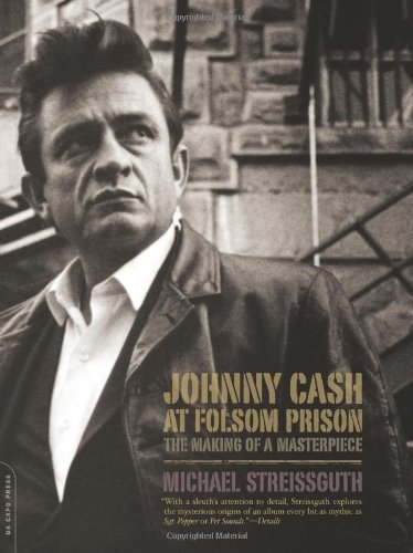 9780306814532: Johnny Cash at Folsom Prison: The Making of a Masterpiece
