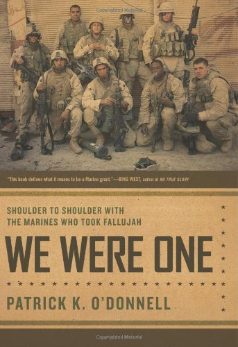 WE WERE ONE : Shoulder to Shoulder With The Marines Who Took Fallujah