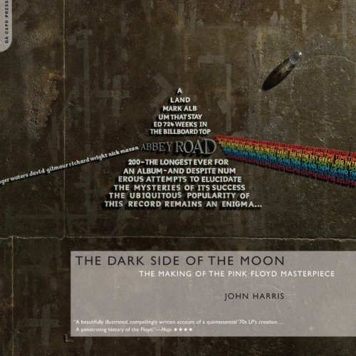9780306815003: The Dark Side of the Moon: The Making of the Pink Floyd Masterpiece