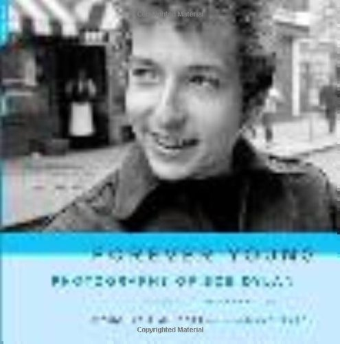 9780306815164: Forever Young: Photographs of Bob Dylan