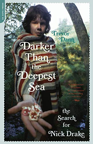 9780306815201: Darker Than the Deepest Sea: The Search for Nick Drake