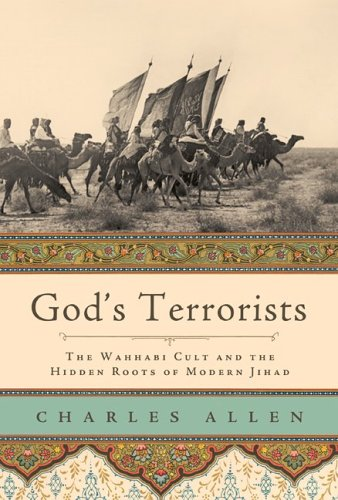 9780306815225: God's Terrorists: The Wahhabi Cult And the Hidden Roots of Modern Jihad