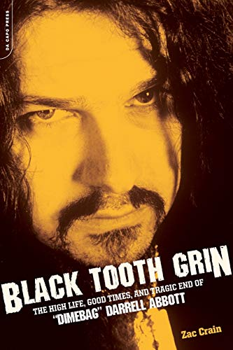 9780306815249: Black Tooth Grin: The High Life, Good Times, and Tragic End of