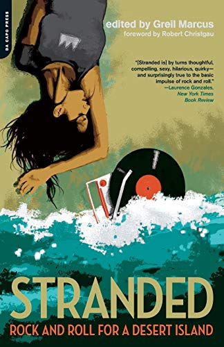 9780306815324: Stranded: Rock and Roll for a Desert Island