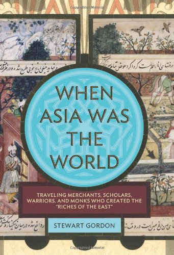 9780306815560: When Asia Was the World