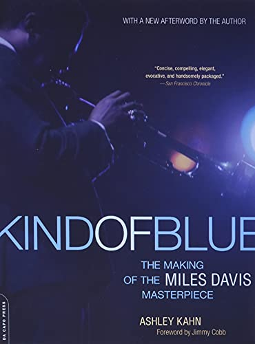 9780306815584: Kind of Blue: The Making of the Miles Davis Masterpiece