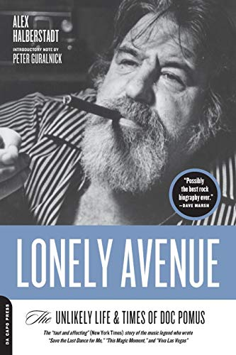 9780306815645: Lonely Avenue: The Unlikely Life and Times of Doc Pomus