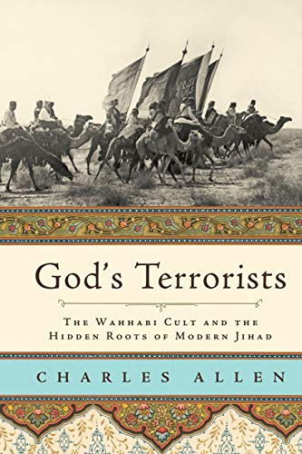 9780306815706: God's Terrorists: The Wahhabi Cult and the Hidden Roots of Modern Jihad