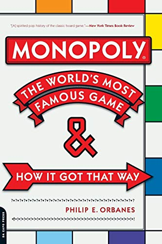 9780306815744: Monopoly: The World's Most Famous Game--And How It Got That Way
