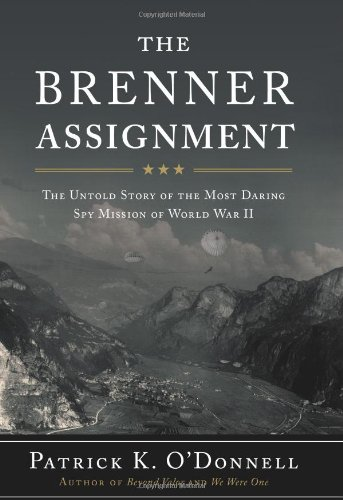 9780306815775: The Brenner Assignment: The Untold Story of the Most Daring Spy Mission of World War II