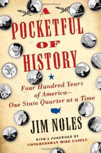 9780306815782: A Pocketful of History: Four Hundred Years of America--One State Quarter at a Time