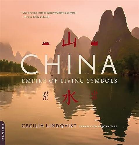 China: Empire of Living Symbols: Lindqvist, Cecilia