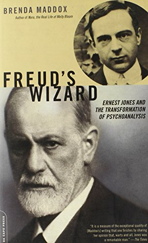 Freud's Wizard: Ernest Jones and the Transformation on Psychoanalysis: Maddox, Brenda