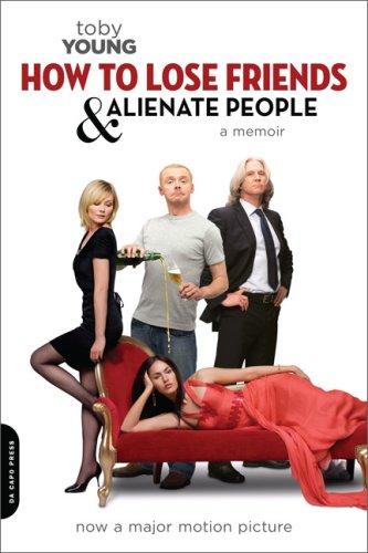 9780306816130: How to Lose Friends and Alienate People [movie tie-in]: A Memoir