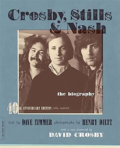 9780306816154: Crosby, Stills & Nash: The Biography: 0