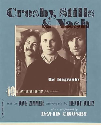9780306816154: Crosby, Stills & Nash: The Biography