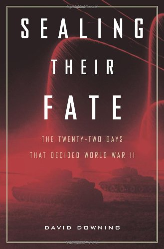 9780306816208: Sealing Their Fate: The Twenty-two Days That Decided World War II